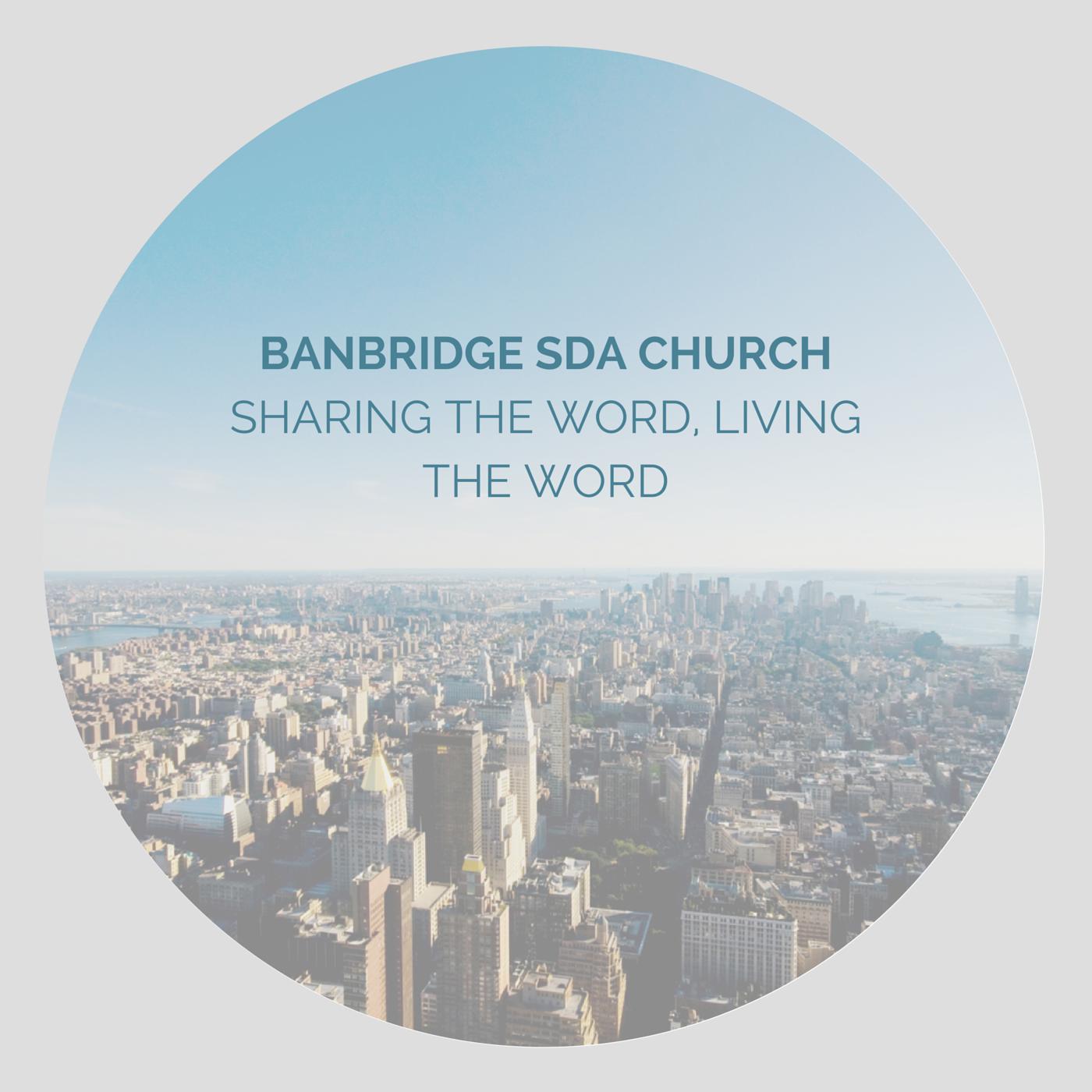 Banbridge SDA Sermons